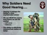 why soldiers need good hearing
