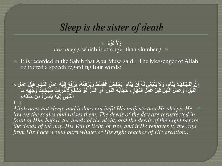 Sleep is the sister of death