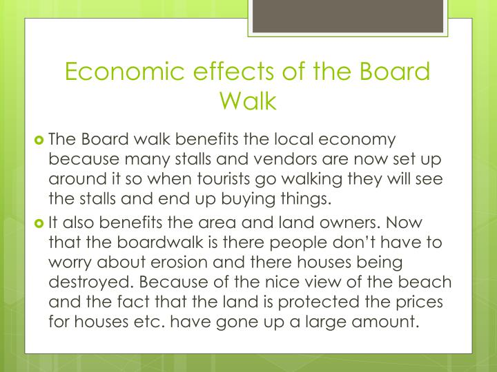 Economic effects of the Board Walk