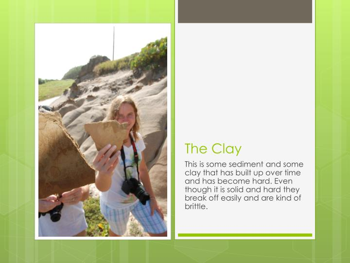 The Clay