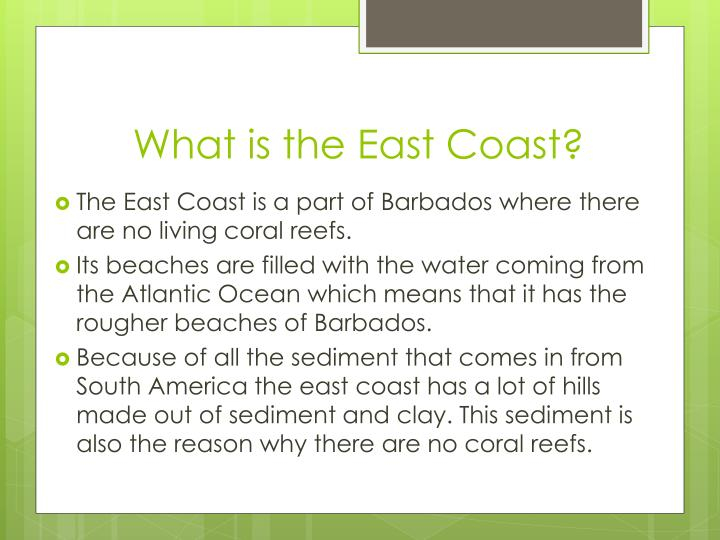 What is the East Coast?