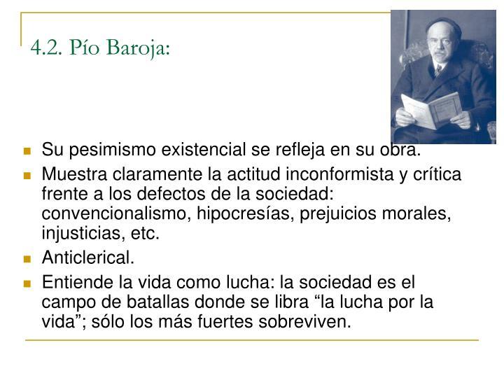 4.2. Pío Baroja: