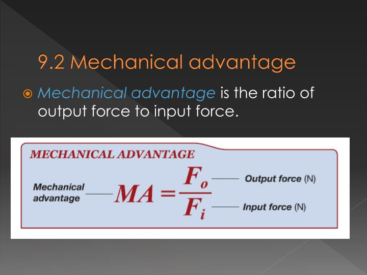 9.2 Mechanical advantage