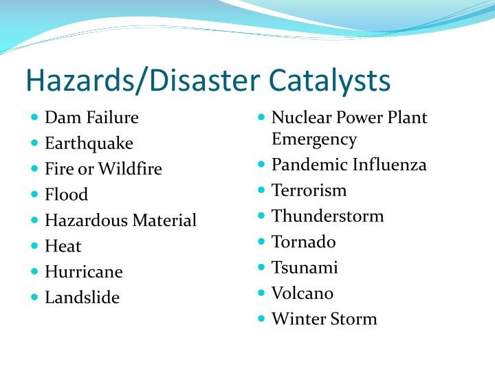Hazards/Disaster Catalysts