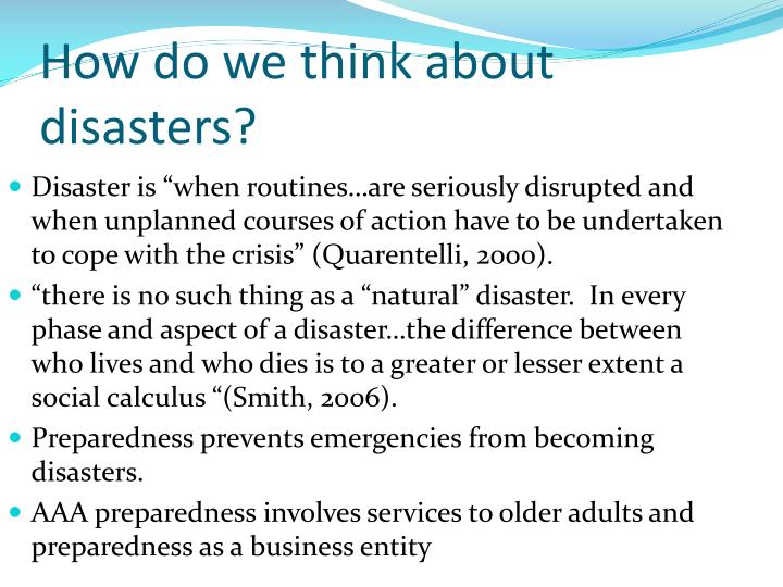 How do we think about disasters?