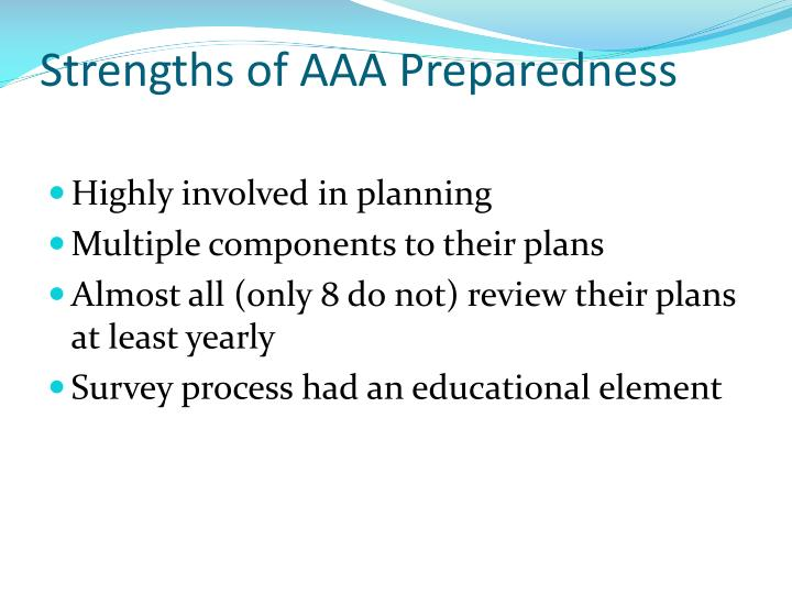Strengths of AAA Preparedness