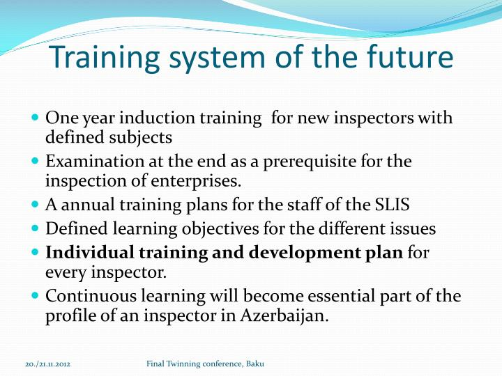 Training system of the future