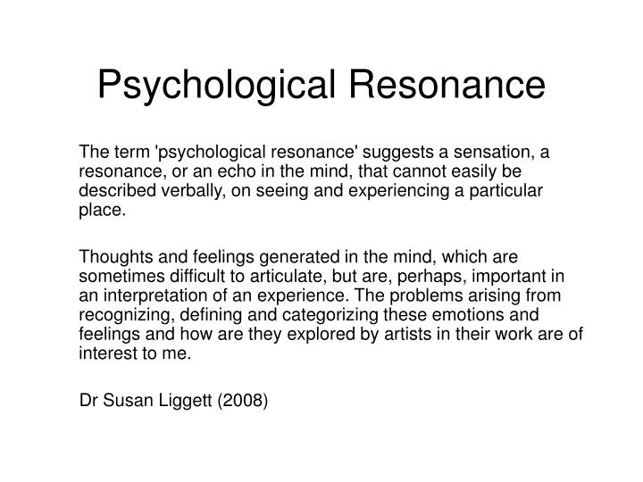 Psychological Resonance