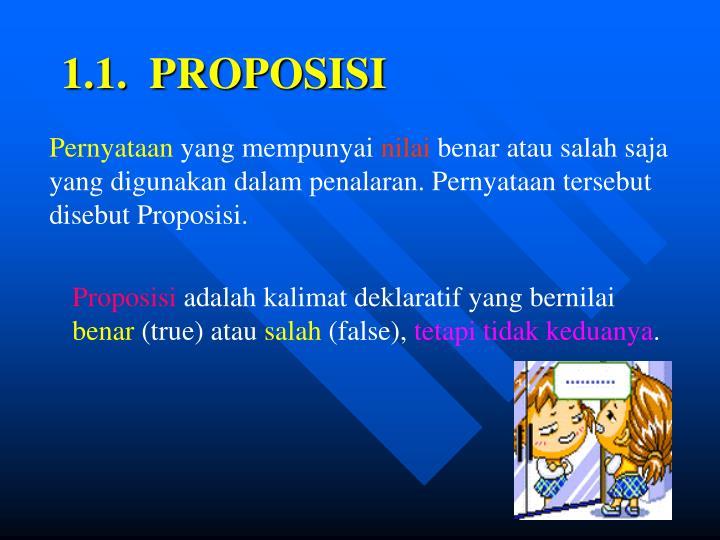1.1.  PROPOSISI
