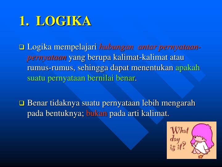 1.  LOGIKA