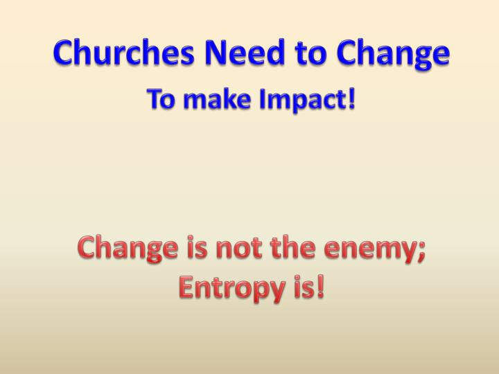 Churches Need to Change