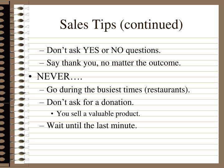 Sales Tips (continued)
