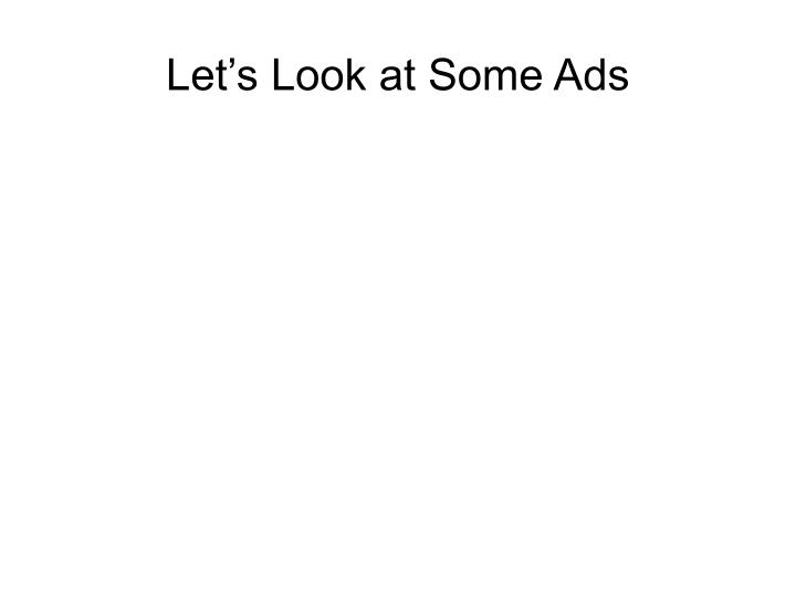 Let's Look at Some Ads