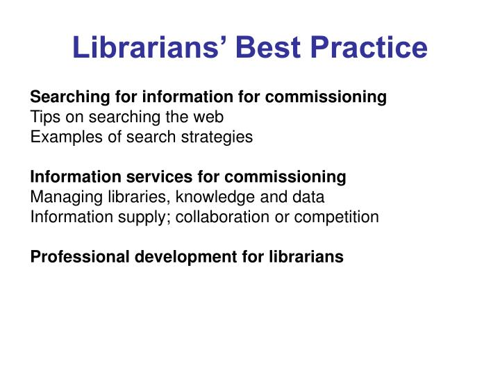 Librarians' Best Practice