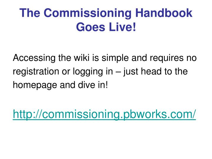 The Commissioning Handbook Goes Live!