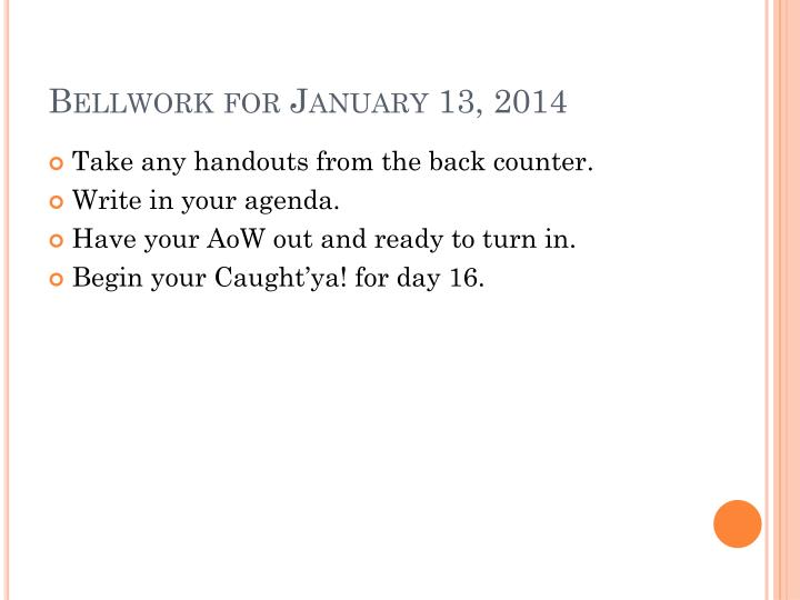Bellwork for january 13 2014