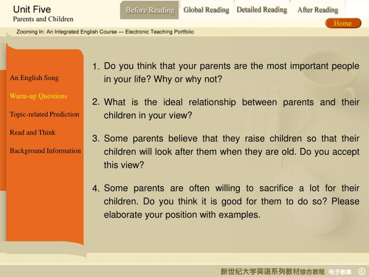 Do you think that your parents are the most important people in your life? Why or why not?