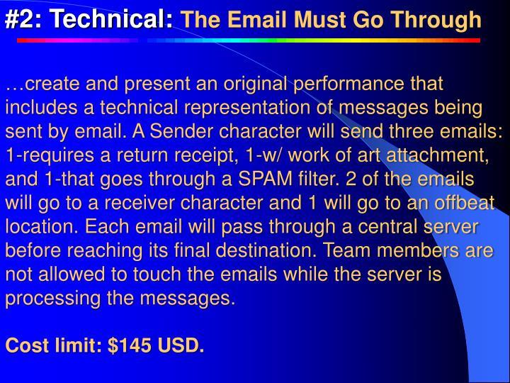 #2: Technical: