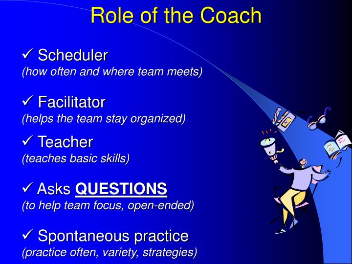 What is the Role of the Coach?