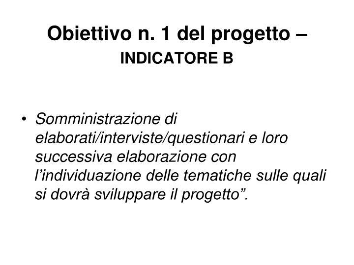 Obiettivo n. 1 del progetto –