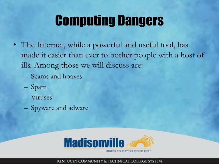Computing Dangers