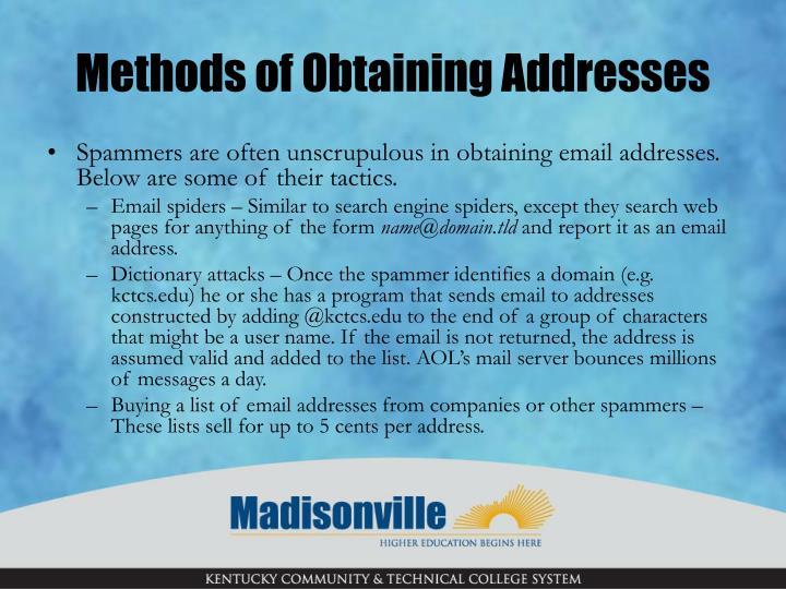 Methods of Obtaining Addresses