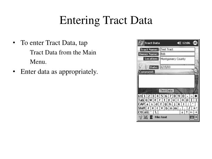 Entering Tract Data