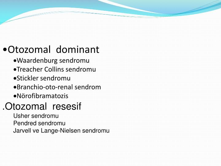 Otozomal dominant