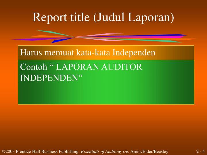Report title (Judul Laporan)