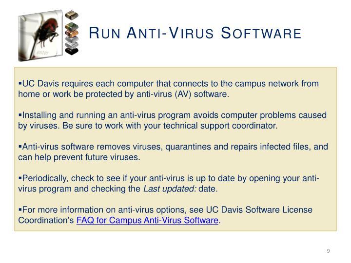 Run Anti-Virus Software
