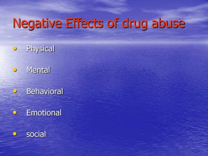 Negative Effects of drug abuse