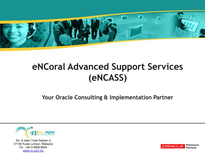 eNCoral Advanced Support Services (eNCASS)