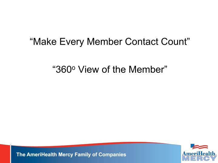 """Make Every Member Contact Count"""