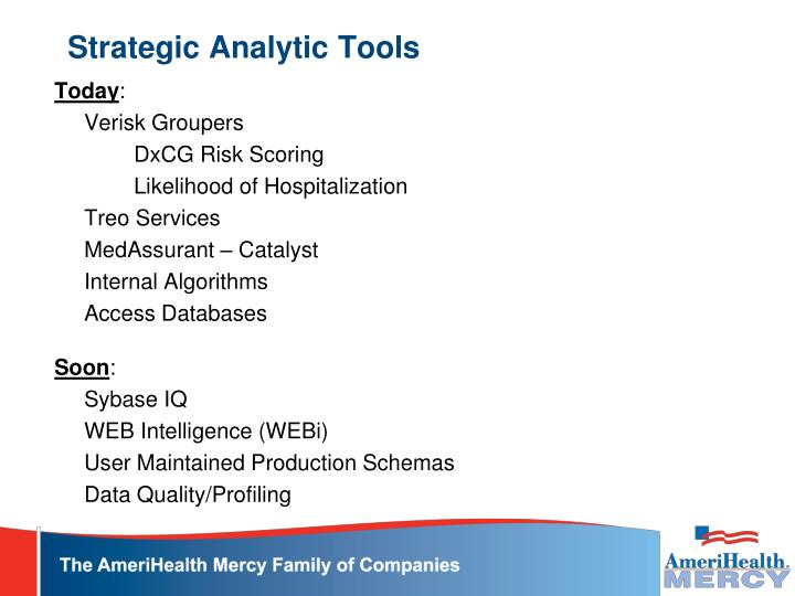 Strategic Analytic Tools