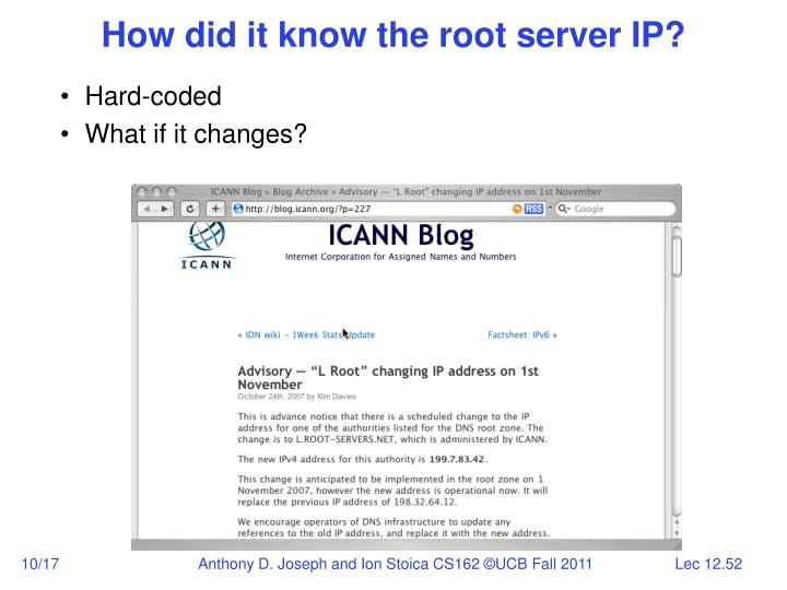 How did it know the root server IP?