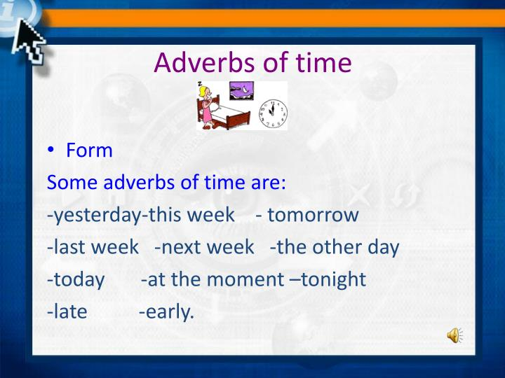 Adverbs of time