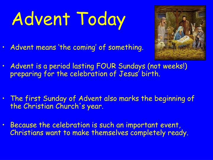 Advent today