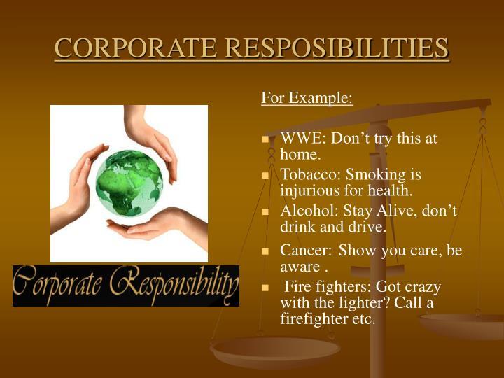 CORPORATE RESPOSIBILITIES