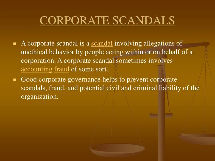 CORPORATE SCANDALS