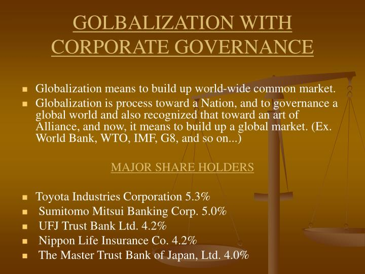 GOLBALIZATION WITH CORPORATE GOVERNANCE