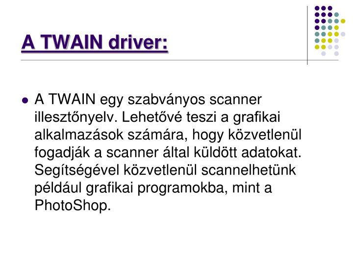 A TWAIN driver: