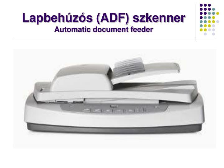 Lapbehúzós (ADF) szkenner