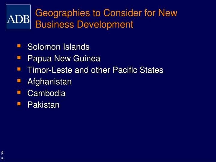 Geographies to Consider for New