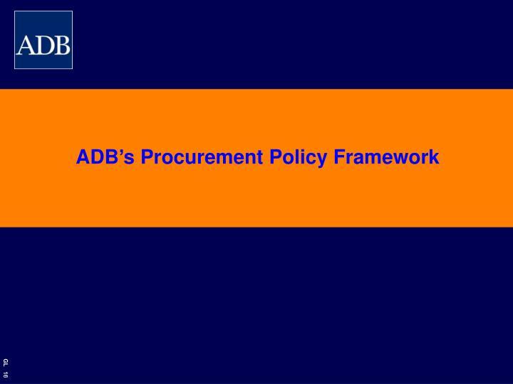 ADB's Procurement Policy Framework