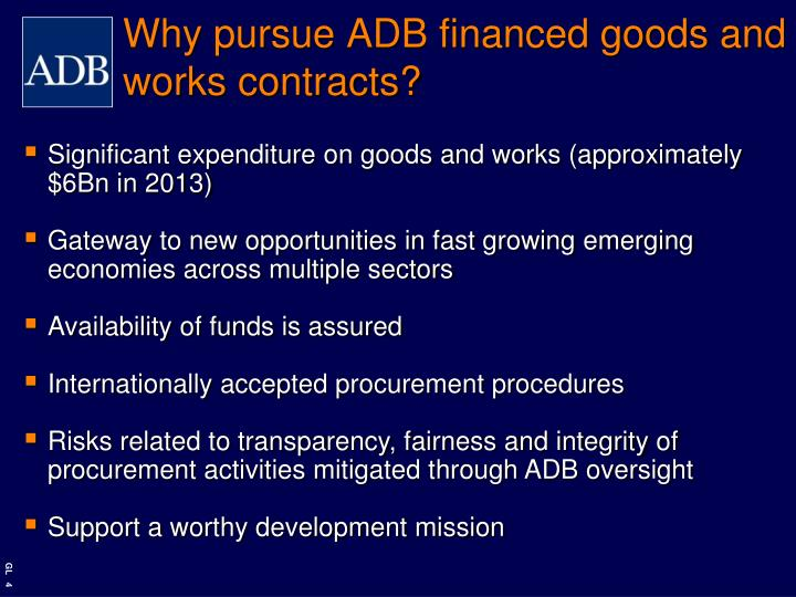 Why pursue ADB financed goods and works contracts?
