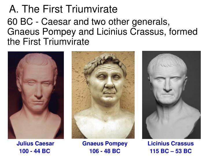 A. The First Triumvirate