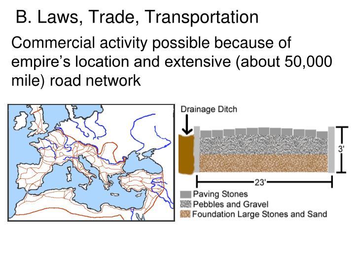 B. Laws, Trade, Transportation