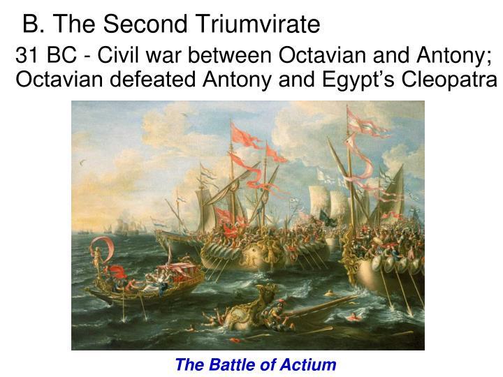 B. The Second Triumvirate
