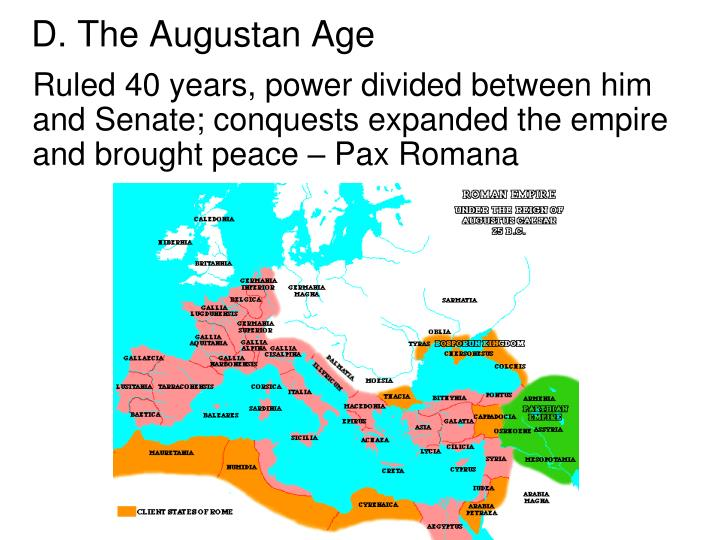 D. The Augustan Age