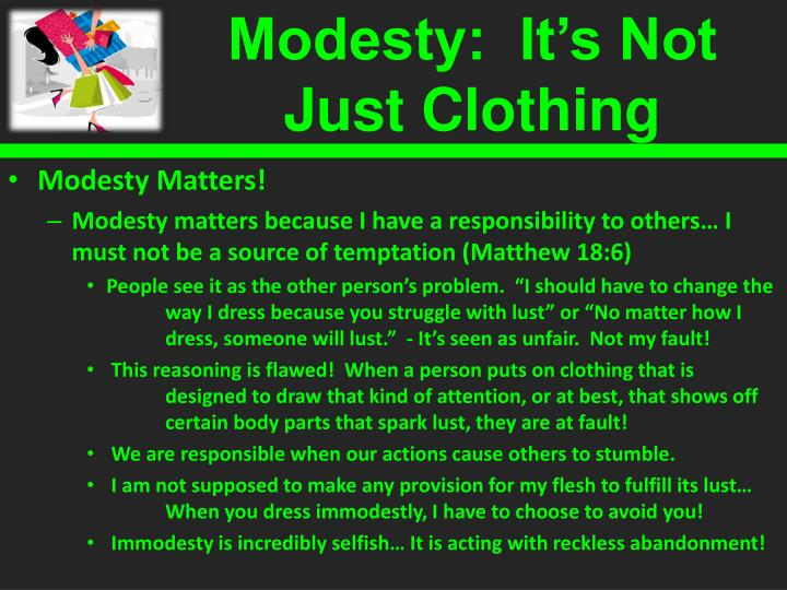 Modesty:  It's Not Just Clothing